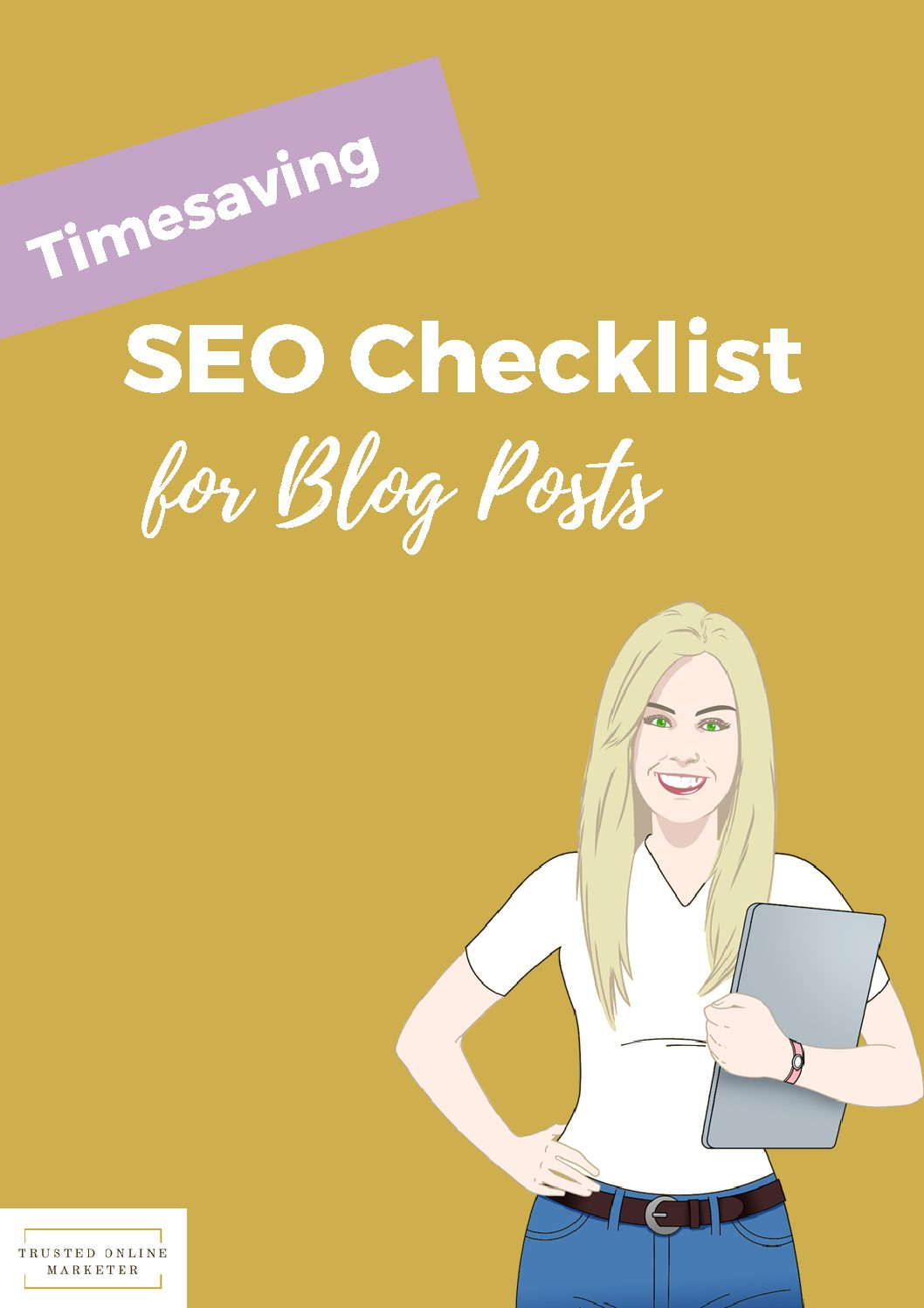 SEO Checklist for Blog Posts - Trusted Online Marketer